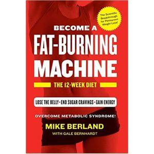 How to Become a Fat-Burning Machine!