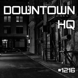 Downtown HQ #1216 (Radio Show with DJ Ramon Baron)