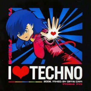 I Love Techno 2006 mixed by Ortin Cam