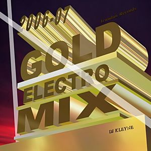 The Gold Mix (Compilated & Mixed By DJ Kleyne)