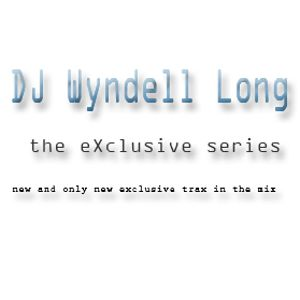 DJ Wyndell Long - eXclusive series mix001 (techno)