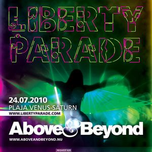 Above & Beyond - Live at Liberty Parade 07-24-2010