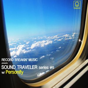 Sound Traveler Series #5 ft. Personify