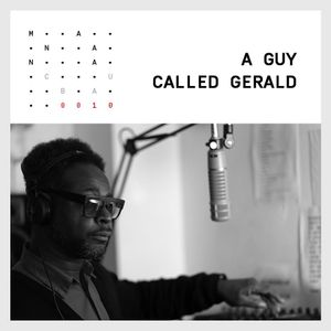 EP.0010 - A GUY CALLED GERALD