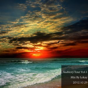 Auditory Tour Vol.1 (Mix By Lokay)