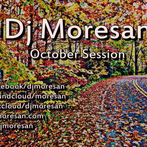 Dj Moresan October session