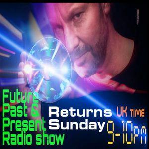 FUTURE PAST & PRESENT 'October 18th 2015' DJ DAN WILLIAMS Radio.stomparamafm.com