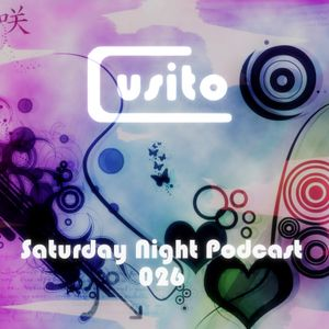 Cusito - Saturday Night Podcast 026 (30-06-2012)