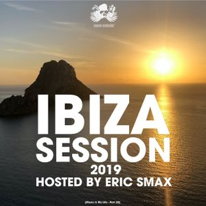 IBIZA SESSION 2019 (Music Is My Life 30)
