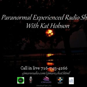 Paranormal Experienced with Host Kat Hobson. Special Guest: Bloody Mary  Voodoo Queen New Orleans