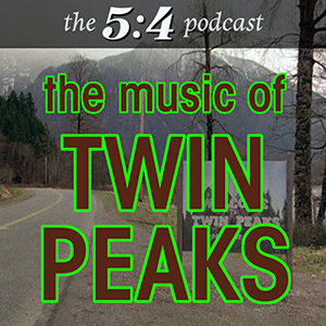 Podcast #3 - The Music of Twin Peaks
