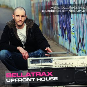 Bellatrax Upfront House Mix - Dec 2011 (iTunes Podcast 22)