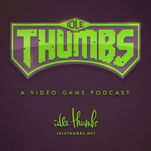 Idle Thumbs 279: Horrible Adorable