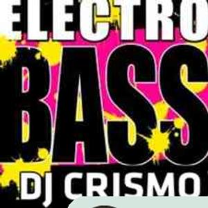 DJ Crismo - Electro Bass 10.08.2012
