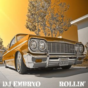 DJ Embryo - Rollin' Mix