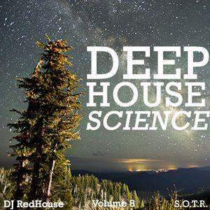 Deep House Science Vol.8