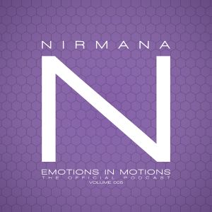 Emotions In Motions Official Podcast 005 by Nirmana / Punkmoses