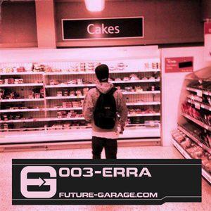 FG Mix 003: Erra