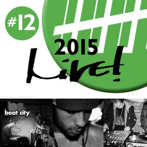 Live! Arts Radio - 2015/#12 - Beat City Jazz, I-Yudah, Grand Union 5th B'day, DJ Dub Doktah