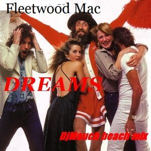 Dreams (DJM's Beach mix) Fleetwood Mac