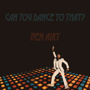 Can You Dance To That?