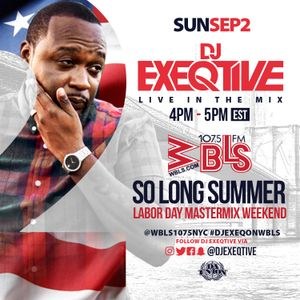Dj Exeqtive Live on 107.5 wbls LaborDay Weekend