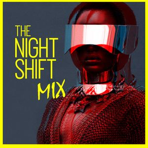 The NIIGHTSHIFT mix