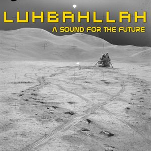 Luhbahllah-A Sound for the future[Setlist]