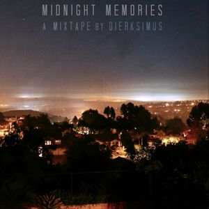 Midnight Memories (Mixtape by Dierksimus)