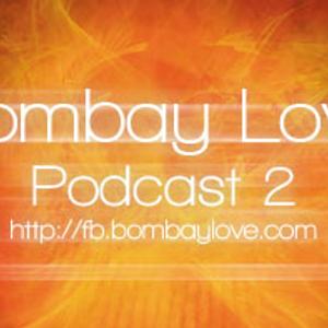 BombayLove Podcast 2