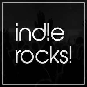 Indie Rocks! Podcast #1