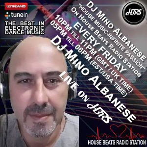 Mino Albanese Dj Presents-House Music Infinite Passion-Live on HBRS-16.03.2018