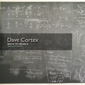 Dave Cortex - Back To Basics