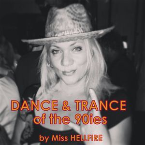 Miss HELLFIRE @ Dance & Trance of the 90ies