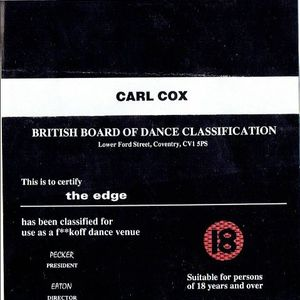 The Edge - Certificate 18 Series - Carl Cox - Live From The Edge, Coventry - December 1992