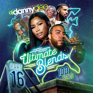 DJ Danny Dee-Ultimate Blends 16 [Full Mixtape Download Link