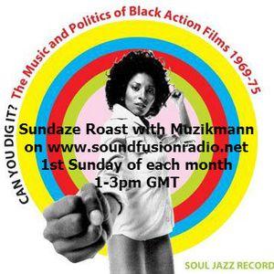 Sundaze Roast- (Jazz-Funk, Jazz, & Funk) With Muzikmann On Sound Fusion Radio 04/06/2017