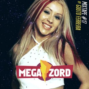 MEGAZORD Mixtape #17 GIRL POWER @ by Guuto Ferreira