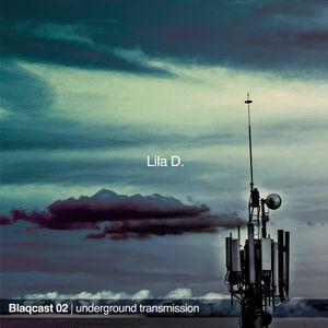 Lila D. | Blaqcast 02