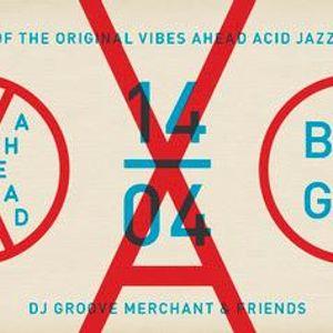 Groove Merchant live @ The Return Of Vibes Ahead Acid Jazz Dance Night (14-4-17 B.A.G.G.E.R.)