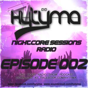 Hytyma Nightcore Sessions - Episode 002