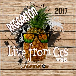 JUANKOS #57 Live from Ccs  (Reggaeton-Septiembre) (2017) final