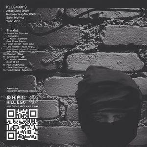 2016 - [kllgmx019] Dahij Onom – Rap Mix #666