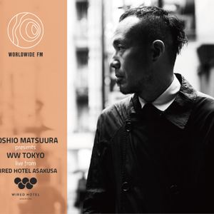 WW Tokyo: Toshio Matsuura with Kaoru Inoue and Licaxxx Live from LAND Seafood @100BANCH // 02-04-18