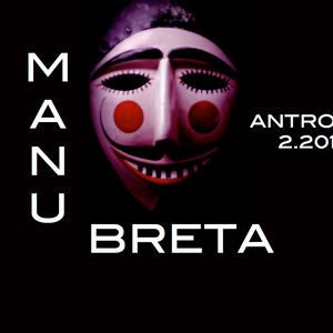 Manu Breta @ Antroido 2.2013