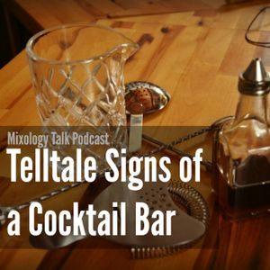 43 - Visual Cues of a Craft Cocktail Bar