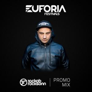 Jackob Rocksonn - Euforia Festival 2017 Promo Mix