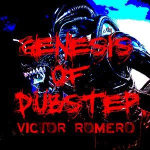 Genesis Of Dubstep - Victor Romero