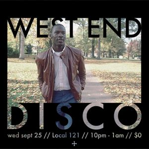 West End Disco - Local 121 - 9/25/13
