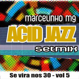 Acid Jazz mixado ao vivo Marcelinho Mg